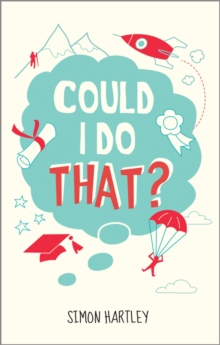 Could I Do That?, Paperback Book