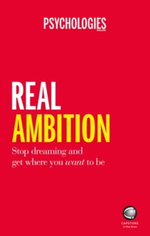 Real Ambition - Quit Dreaming and Create Success  Your Way, Paperback Book