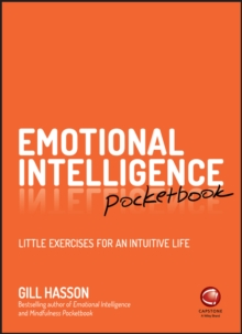 Emotional Intelligence Pocketbook : Little Exercises for an Intuitive Life, Paperback Book