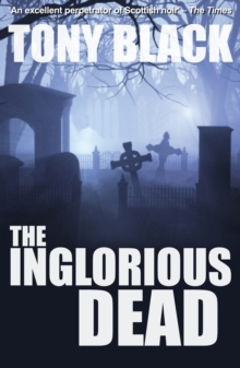 The Inglorious Dead : A Doug Michie Novel, Paperback Book