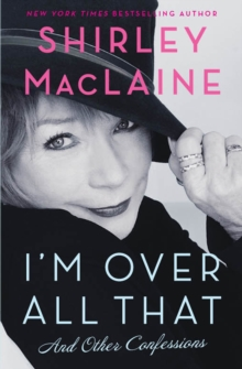 I'm Over All That, Paperback Book