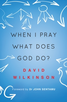 When I Pray, What Does God Do?, Paperback Book
