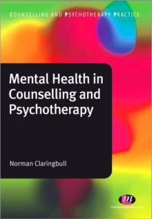 Mental Health in Counselling and Psychotherapy, Paperback Book