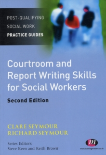 Courtroom and Report Writing Skills for Social Workers, Paperback Book