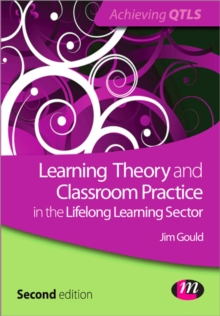 Learning Theory and Classroom Practice in the Lifelong Learning Sector, Paperback Book