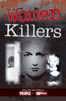 Crimes of the Century: Women Killers, Paperback Book