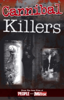 Crimes of the Century: Cannibal Killers, Paperback Book