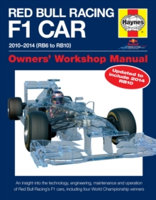 Red Bull Racing F1 Car Manual : 2010-2014 (RB6 to RB10), Hardback Book