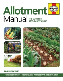 Allotment Manual: The Complete Step-by-Step Guide, Paperback Book