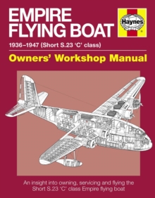 Empire Flying Boat Owners' Workshop Manual, Paperback Book
