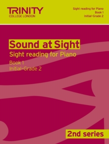 Sound at Sight Piano : Initial-Grade 2 Bk. 1, Paperback Book