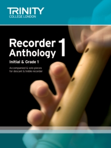 Recorder Anthology (Initial-Grade 1) : Score & Part Book 1, Paperback Book