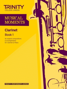 Musical Moments Clarinet : Book 1, Paperback Book