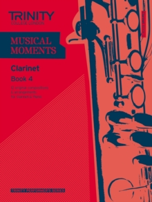Musical Moments Clarinet : Book 4, Paperback Book