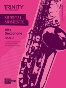 Musical Moments Alto Saxophone : Book 2, Paperback Book