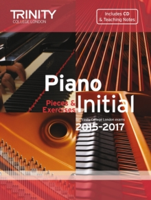 Piano Grade Initial 2015-2017 : Pieces & Exercises, Mixed media product Book