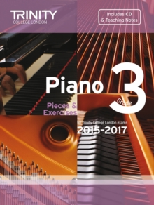 Piano 2015-2017 : Pieces & Exercises Grade 3, Mixed media product Book