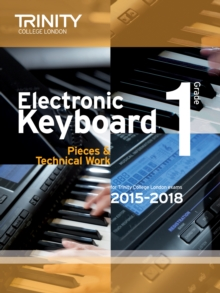 Electronic Keyboard 2015-2018 : Grade 1, Paperback Book