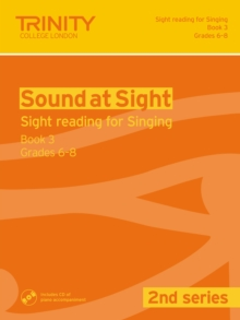 Sound at Sight (2nd Series) Singing Book 3 : book 3, grades 6-8, Mixed media product Book