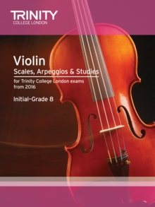 Violin Scales, Exercises & Studies Initial-Grade 8 from 2016, Paperback Book