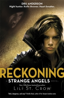 Reckoning : A Strange Angels Novel, Paperback Book