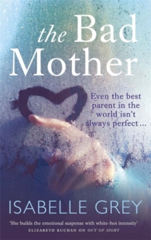 The Bad Mother, Paperback Book