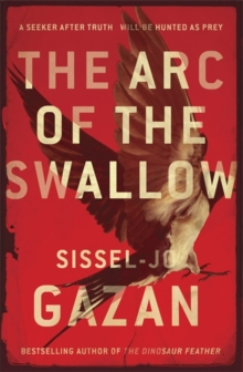 The ARC of the Swallow, Hardback Book