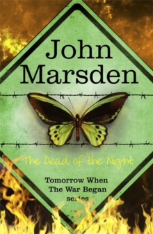 The Tomorrow Series: the Dead of the Night, Paperback Book