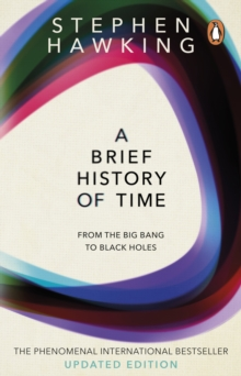 A Brief History Of Time : From Big Bang To Black Holes, Paperback Book