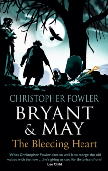 Bryant & May - The Bleeding Heart, Paperback Book