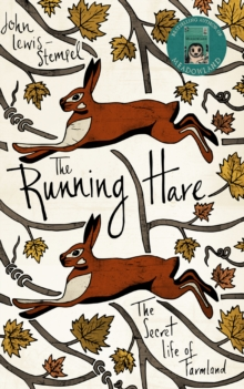 The Running Hare : The Secret Life of Farmland, Hardback Book