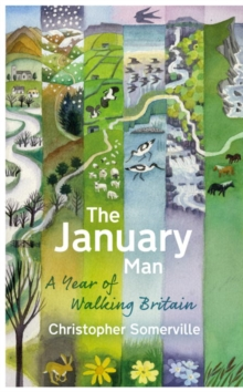 The January Man : A Year of Walking Britain, Hardback Book