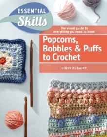 Popcorns, Bobbles and Puffs to Crochet, Paperback Book