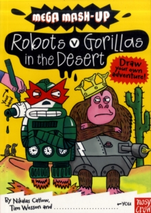 Mega Mash-Up: Robots v Gorillas in the Desert, Paperback Book