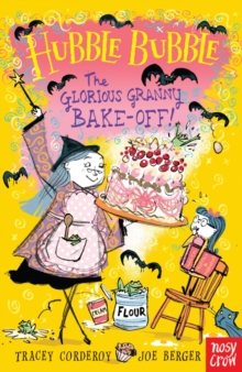 Hubble Bubble: The Glorious Granny Bake Off, Paperback Book