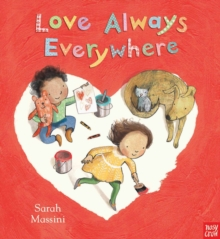 Love Always Everywhere, Paperback Book
