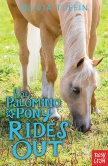 The Palomino Pony Rides Out, Paperback Book