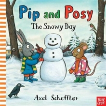 Pip and Posy: The Snowy Day, Board book Book