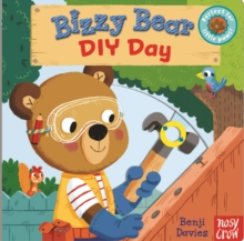 Bizzy Bear: DIY Day, Board book Book