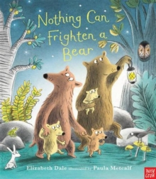 Nothing Can Frighten a Bear, Hardback Book