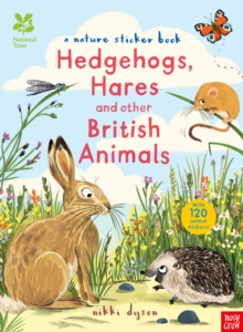 National Trust: Hedgehogs, Hares and Other British Animals, Paperback Book