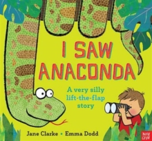 I Saw Anaconda, Hardback Book