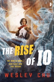 The Rise of Io, Paperback Book