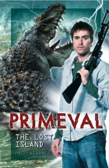 Primeval - the Lost Island, Paperback Book