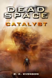 Dead Space - Catalyst, Paperback Book