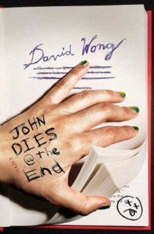 John Dies at the End, Paperback Book