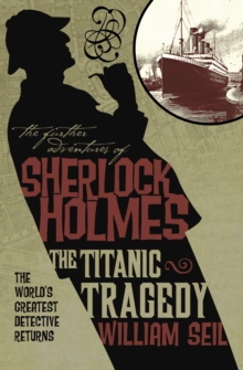 Further Adv S. Holmes, Titanic Tragedy, Paperback Book