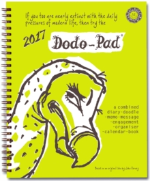 Dodo Pad Desk Diary 2017 - Calendar Year Week to View Diary : The Original Family Diary-Doodle-Memo-Message-Engagement-Organiser-Calendar-Book with Room for Up to 5 People's Appointments/Activities, Diary Book