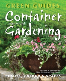 Container Gardening : Plants, Colour & Spaces, Paperback Book