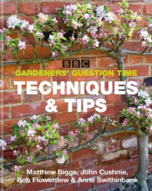 BBC Gardeners' Question Time Techniques and Tips, Paperback Book